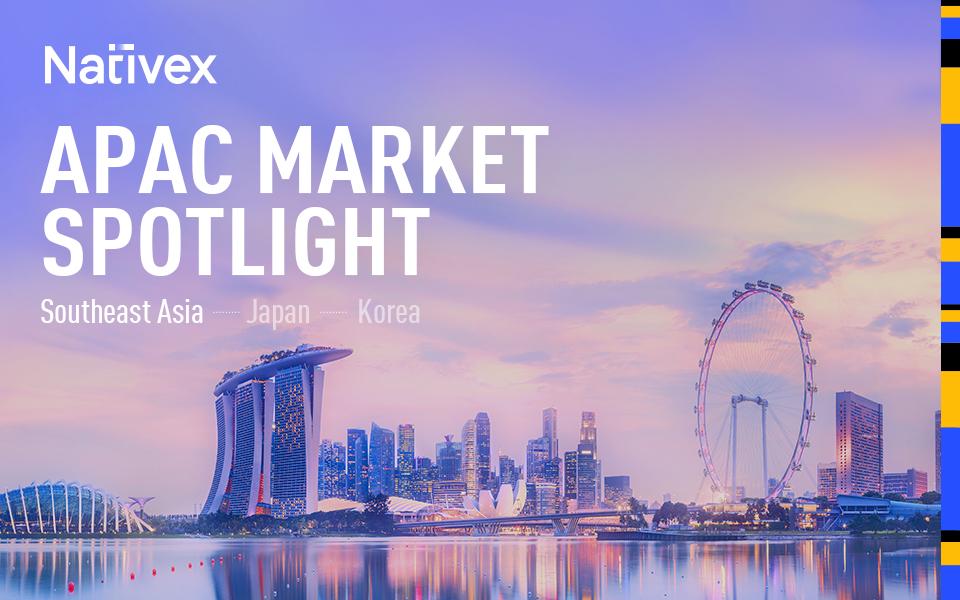 APAC Market Spotlight - Southeast Asia