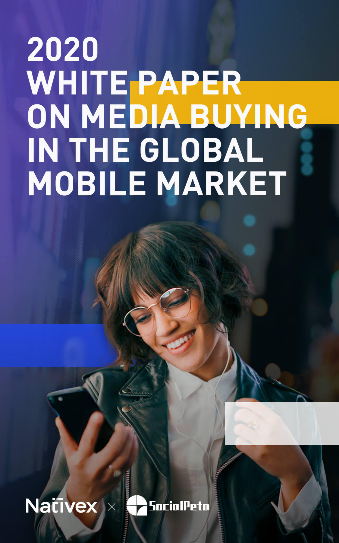 2020 White Paper on Media Buying in the Global Mobile Market